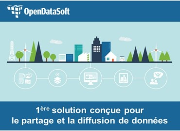 Open Data Soft : transformer les données en services innovants