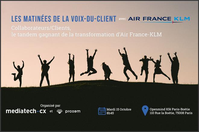 Les Matinées de la Voix-du-Client avec Air France KLM